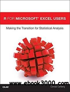 R for Microsoft? Excel Users : Making the Transition for Statistical Analysis
