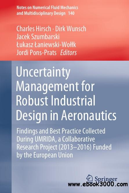 Uncertainty Management for Robust Industrial Design in Aeronautics