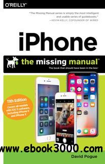 IPhone: The Missing Manual : The Book That Should Have Been in the Box, 11th Edition