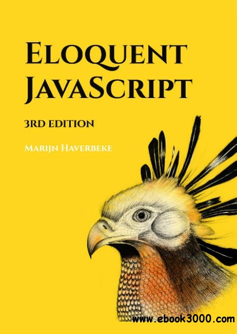 Eloquent Javascript: A Modern Introduction to Programming, 3rd Edition