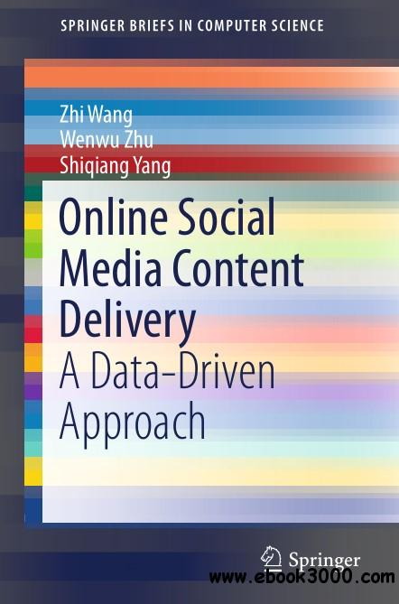 Online Social Media Content Delivery: A Data-Driven Approach