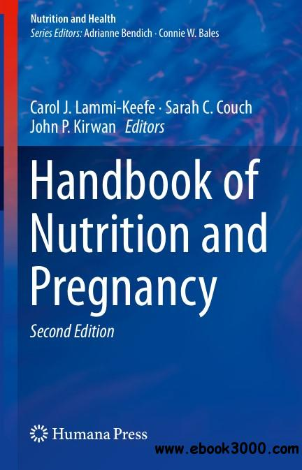 Handbook of Nutrition and Pregnancy, Second Edition