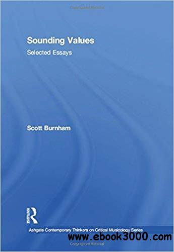 Sounding Values: Selected Essays