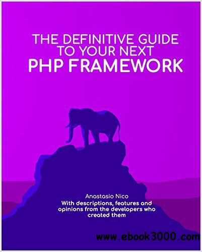 The Definitive Guide to your next PHP framework