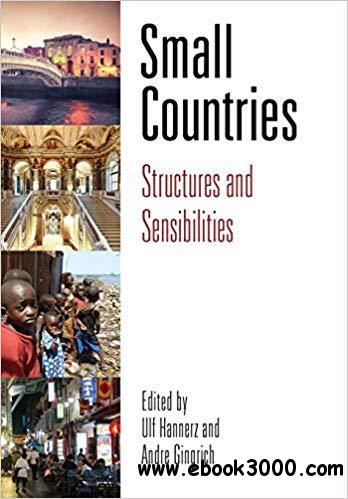 Small Countries: Structures and Sensibilities