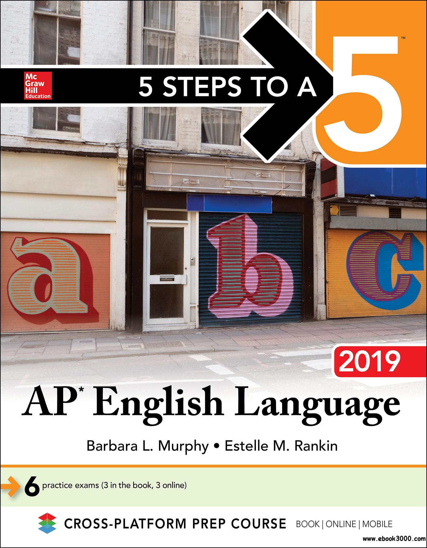 5 Steps to a 5: AP English Language 2019