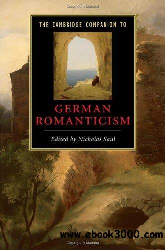 The Cambridge Companion to German Romanticism