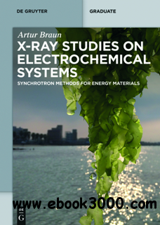 X-ray Studies on Electrochemical Systems : Synchrotron Methods for Energy Materials