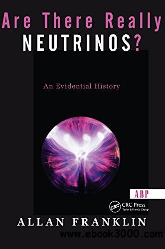 Are There Really Neutrinos?: An Evidential History