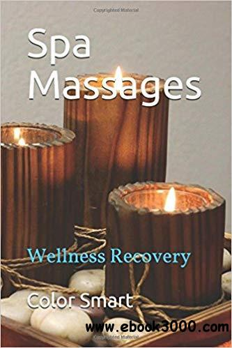 Spa Massages: Wellness Recovery