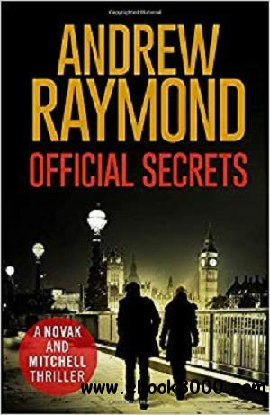 Official Secrets: The electrifying, can't-put-it-down thriller (Novak and Mitchell)