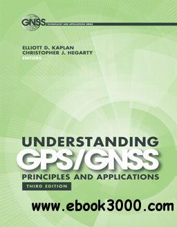 Understanding GPS/GNSS : Principles and Applications, Third Edition