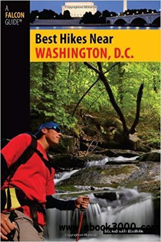 Best Hikes Near Washington, D.C. (Best Hikes Near Series)