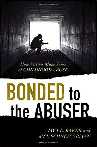 Bonded to the Abuser: How Victims Make Sense of Childhood Abuse