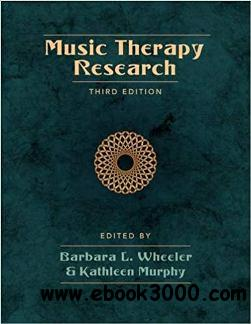 Music Therapy Research, Third Edition