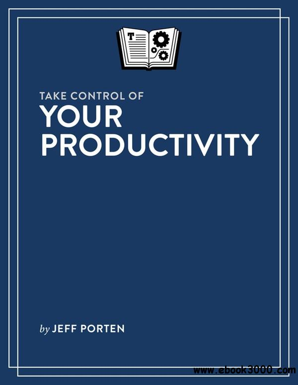 Take Control of Your Productivity