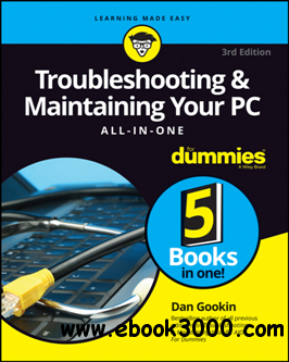 Troubleshooting and Maintaining Your PC All-In-One for Dummies, 3rd Edition
