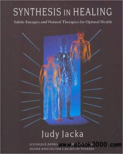 Synthesis in Healing [Kindle Edition]