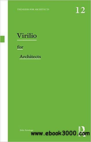 Virilio for Architects (Thinkers for Architects) [Kindle Edition]