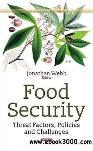 Food Security: Threat Factors, Policies and Challenges