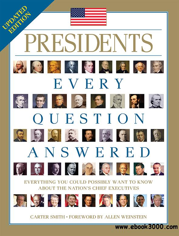 Presidents: Every Question Answered, 2nd edition