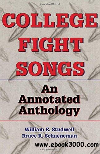 College Fight Songs: An Annotated Anthology