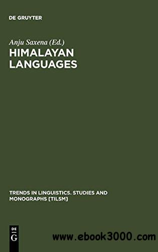 Himalayan Languages:  Past and Present