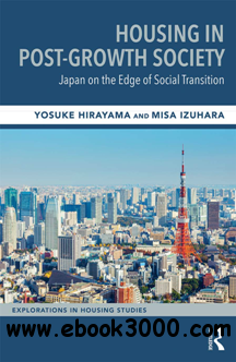 Housing in Post-Growth Society : Japan on the Edge of Social Transition