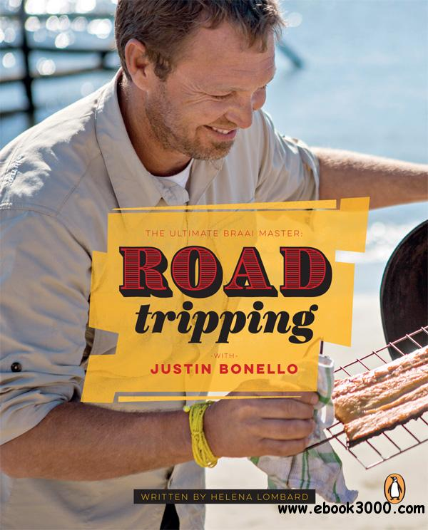 Ultimate Braai Master: Road Tripping with Justin Bonello