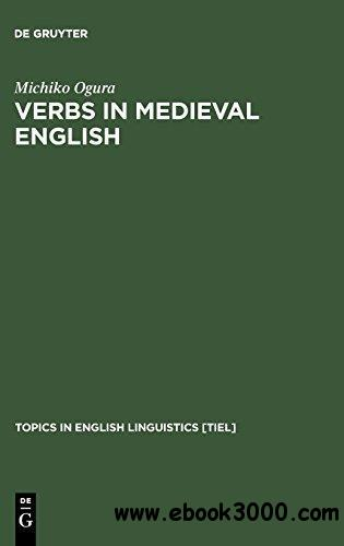 Verbs in Medieval English: Differences in Verb Choice in Verse and Prose