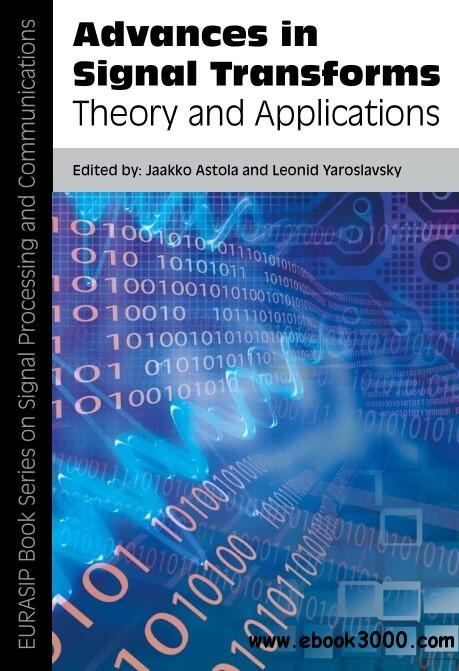 Advances in Signal Transforms: Theory and Applications