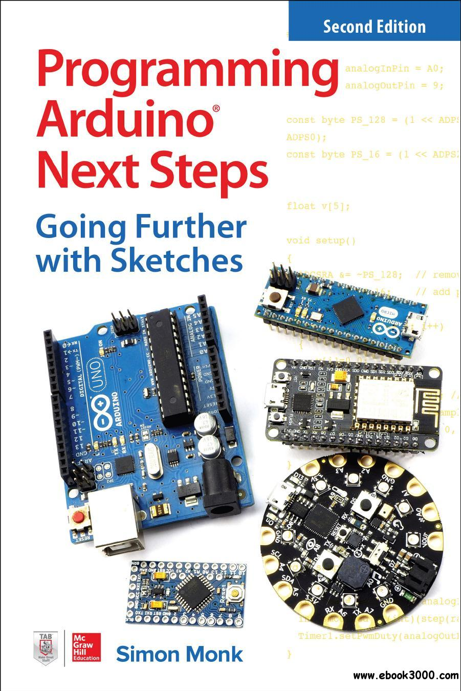 Programming Arduino Next Steps: Going Further with Sketches, 2nd Edition
