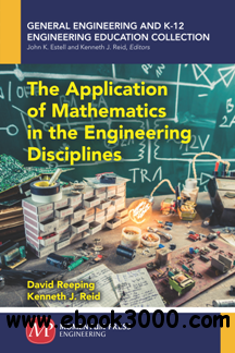 The Application of Mathematics in the Engineering Disciplines