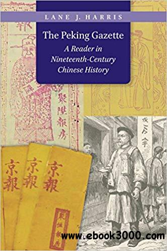 The Peking Gazette: A Reader in Nineteenth-Century Chinese History