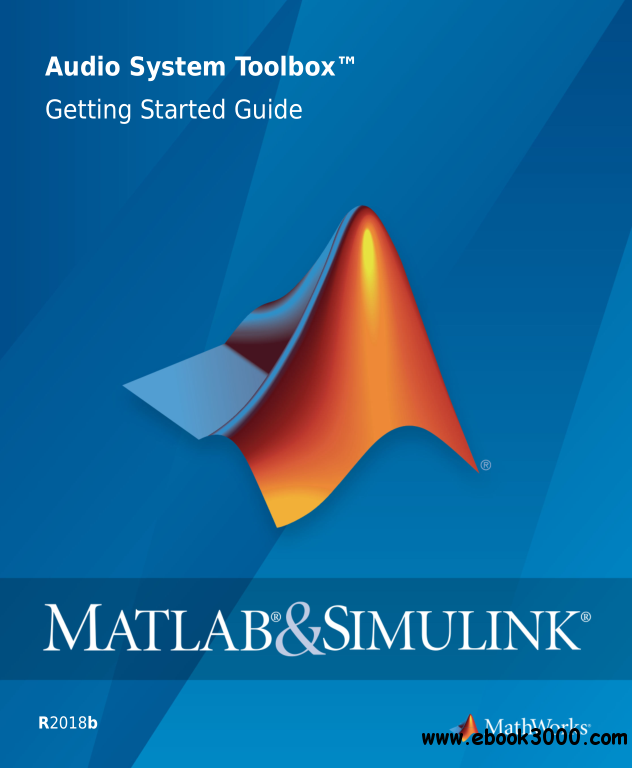 MATLAB & Simulink Audio System Toolbox Getting Started Guide