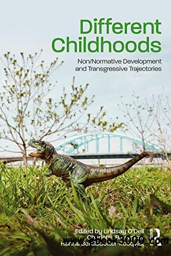 Different Childhoods: Non/Normative Development and Transgressive Trajectories