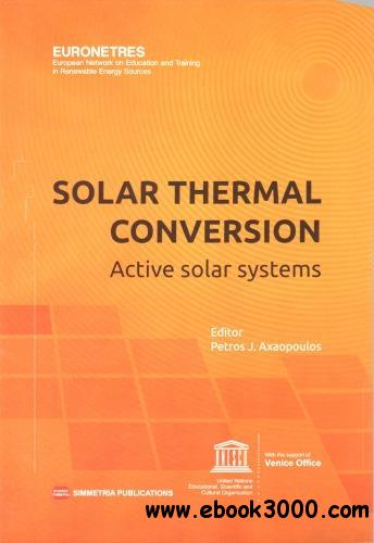 Solar Thermal Conversion. Active Solar Systems