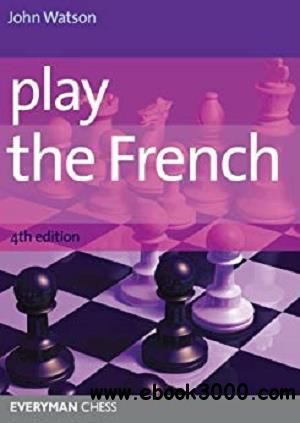 Play the French, 4th edition