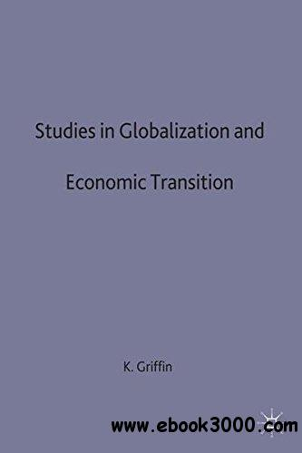 Studies in Globalization in Economic Transitions