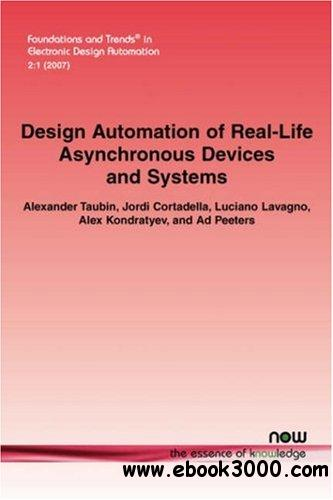 Design Automation of Real-Life Asynchronous Devices and Systems