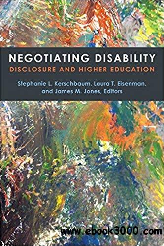 NegoNegotiating Disability: Disclosure and Higher Education