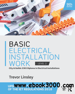 Basic Electrical Installation Work, 9th Edition
