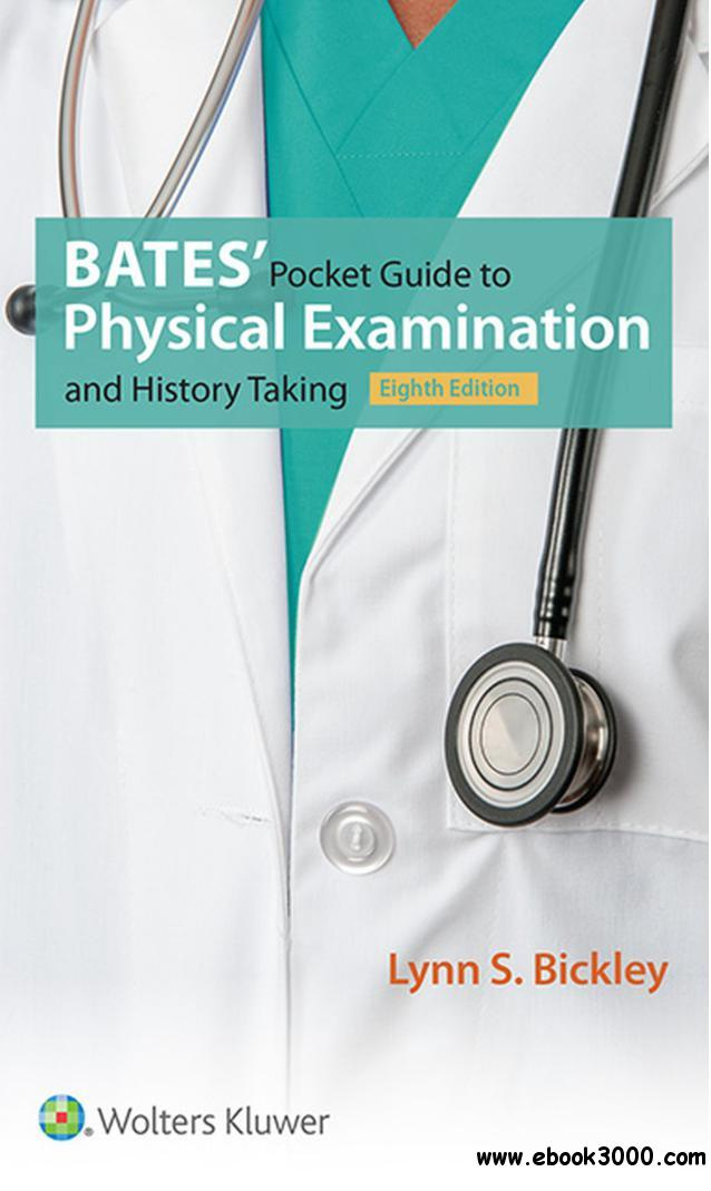 Bates' Pocket Guide to Physical Examination and History Taking, 8th  Edition