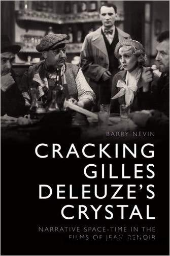 Cracking Gilles Deleuze's Crystal: Narrative Space-time in the Films of Jean Renoir