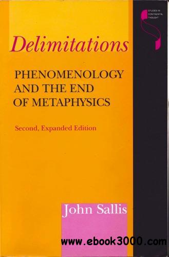 Delimitations: Phenomenology and the End of Metaphysics