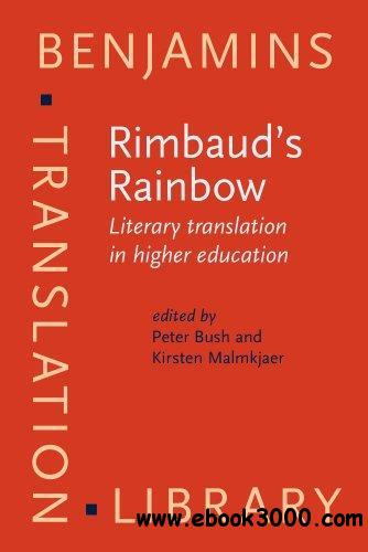 Rimbaud's Rainbow: Literary translation in higher education