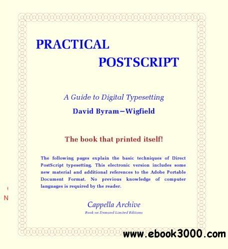 Practical PostScript. A Guide to Digital Typesetting