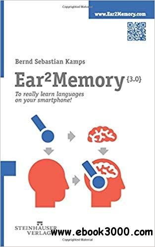 Ear2Memory: Really learning languages on your smartphone!