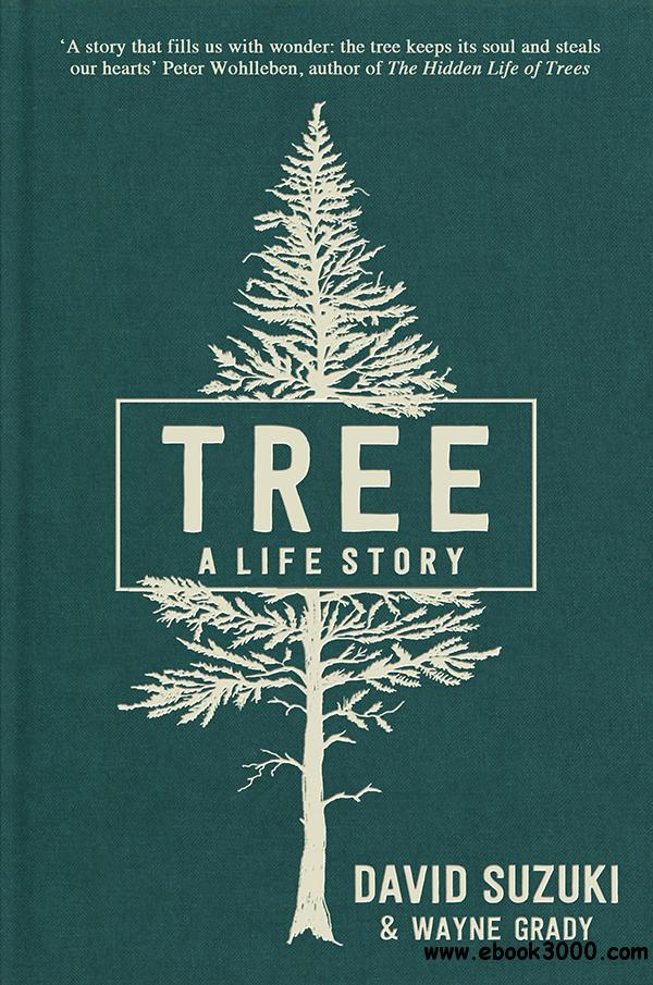 Tree: A Life Story, 2nd Edition