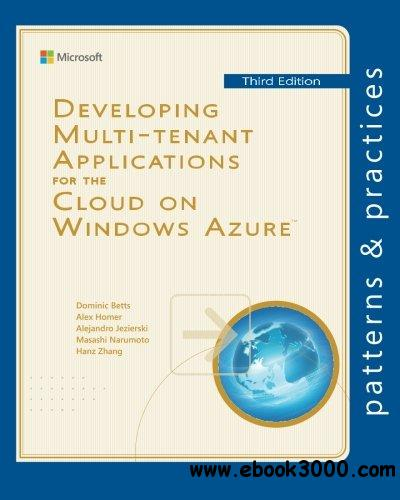 Developing Multi-tenant Applications for the Cloud on Windows Azure